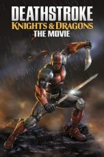 Deathstroke: Knights & Dragons - The Movie 2020 Subtitle Indonesia