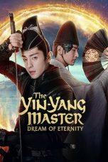The Yin-Yang Master: Dream of Eternity 2020 Subtitle Indonesia