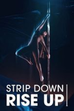 Strip Down Rise Up 2021 Subtitle Indonesia