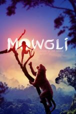 Mowgli: Legend of the Jungle 2018 Subtitle Indonesia