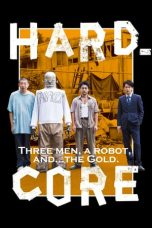 Hard-Core 2018 Subtitle Indonesia