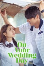 On Your Wedding Day 2018 Subtitle Indonesia