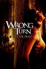 Wrong Turn 3: Left for Dead 2009 Subtitle Indonesia