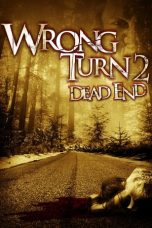 Wrong Turn 2: Dead End 2007 Subtitle Indonesia