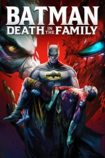 Batman: Death in the Family 2020 Subtitle Indonesia