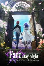Fate/stay night: Heaven's Feel III. Spring Song 2020 Subtitle Indonesia