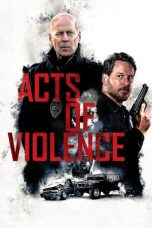 Acts of Violence 2018 Subtitle Indonesia