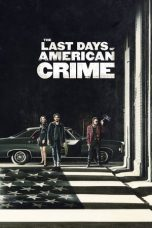 The Last Days of American Crime 2020 Subtitle Indonesia