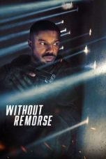 Tom Clancy's Without Remorse 2021 Subtitle Indonesia