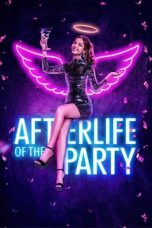 Afterlife of the Party 2021 Subtitle Indonesia