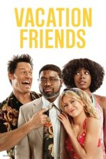 Vacation Friends 2021 Subtitle Indonesia