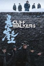 Cliff Walkers 2021 Subtitle Indonesia