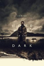 Coming Home in the Dark 2021 Subtitle Indonesia
